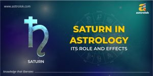 Role and Importance of Saturn Planets in Vedic Astrology