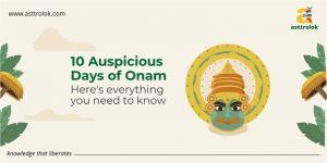 SIGNIFICANCE OF ONAM FESTIVAL