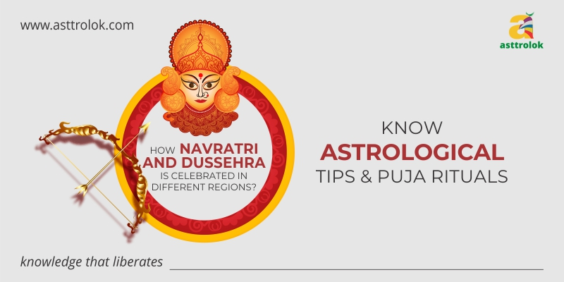 ASTROLOGICAL TIPS AND RITUALS OF NAVRATRI PUJA AND DUSSERA